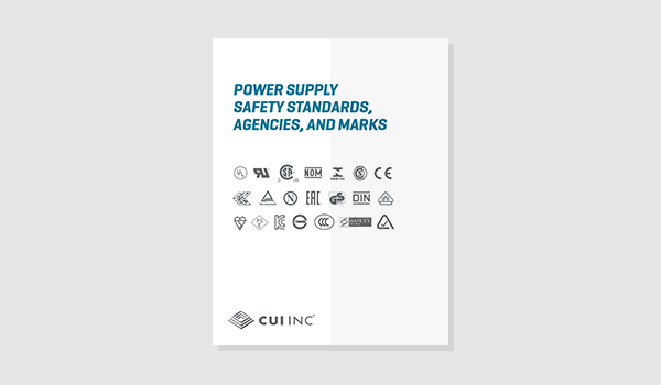 Power Supply Safety Standards, Agencies, and Marks