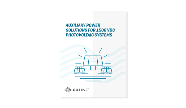 Auxiliary Power Solutions for 1500 Vdc Photovoltaic Systems