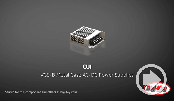 Digi-Key Daily Video Features CUI's Metal Enclosed Power Supplies